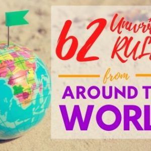 Unwritten Rules from around the World